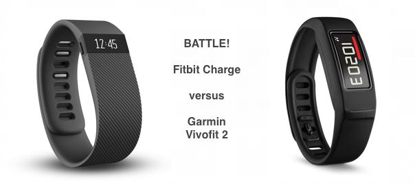 Fitbit Charge Versus Garmin Vivofit 2